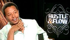 Hustle & Flow - Interview with Terrence Howard